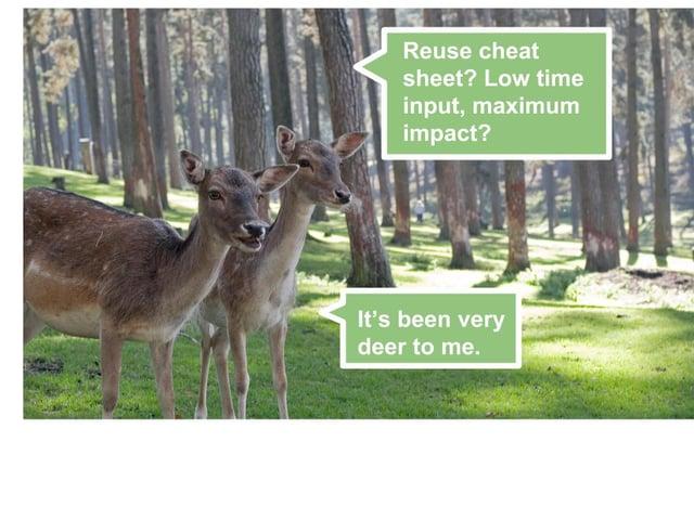 deer blog reuse cheat sheet signpost program help advice guidance